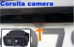 Как выбрать и установить камеру заднего вида на автомобиль тойота королла